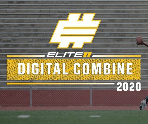 "Elite 11, Dick's Offer Digital Combine and ""Pro Day"" On GMTM.com"