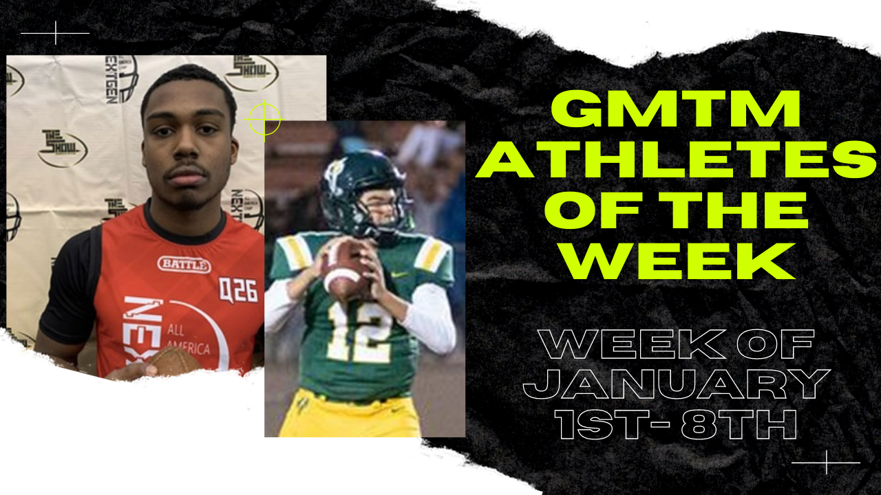 GMTM Athletes of the Week - January 1, 2021