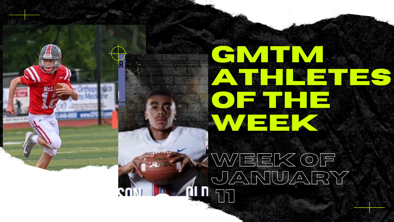 GMTM Athletes of the Week - January 11, 2021