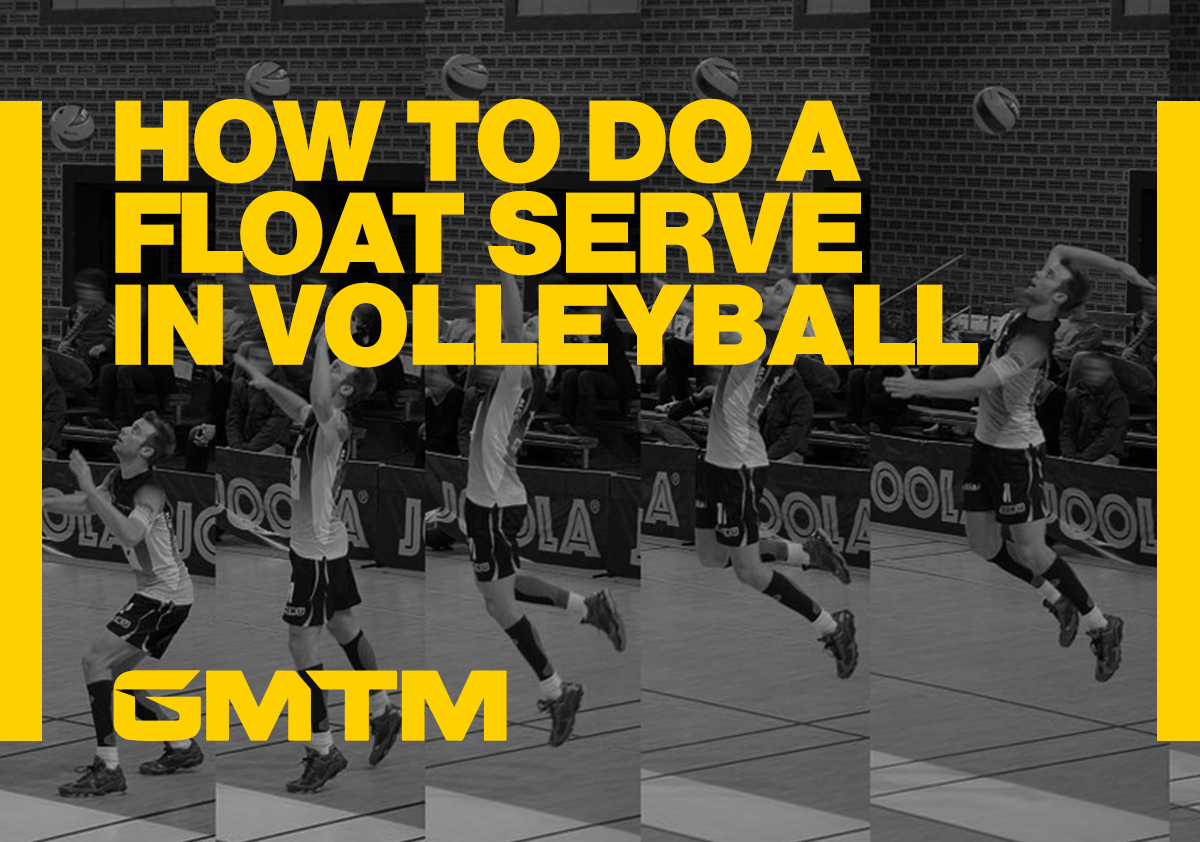 How To Do A Volleyball Float Serve: Step-By-Step Instructions