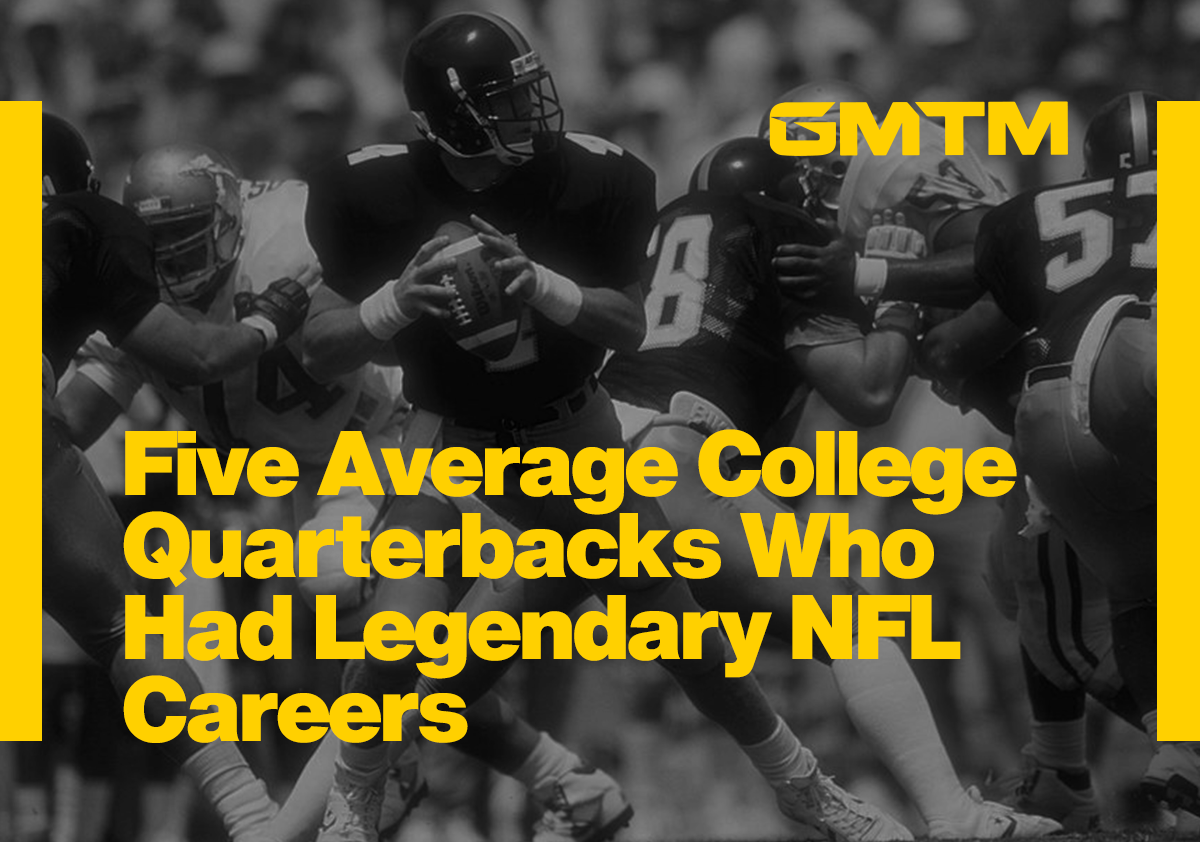 Top 5 Mediocre College Quarterbacks Who Had Great NFL Careers