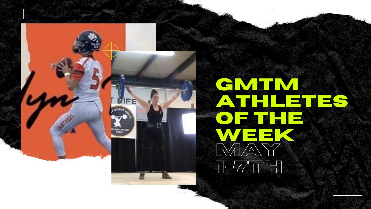 GMTM Athletes Of The Week - May 5th, 2021