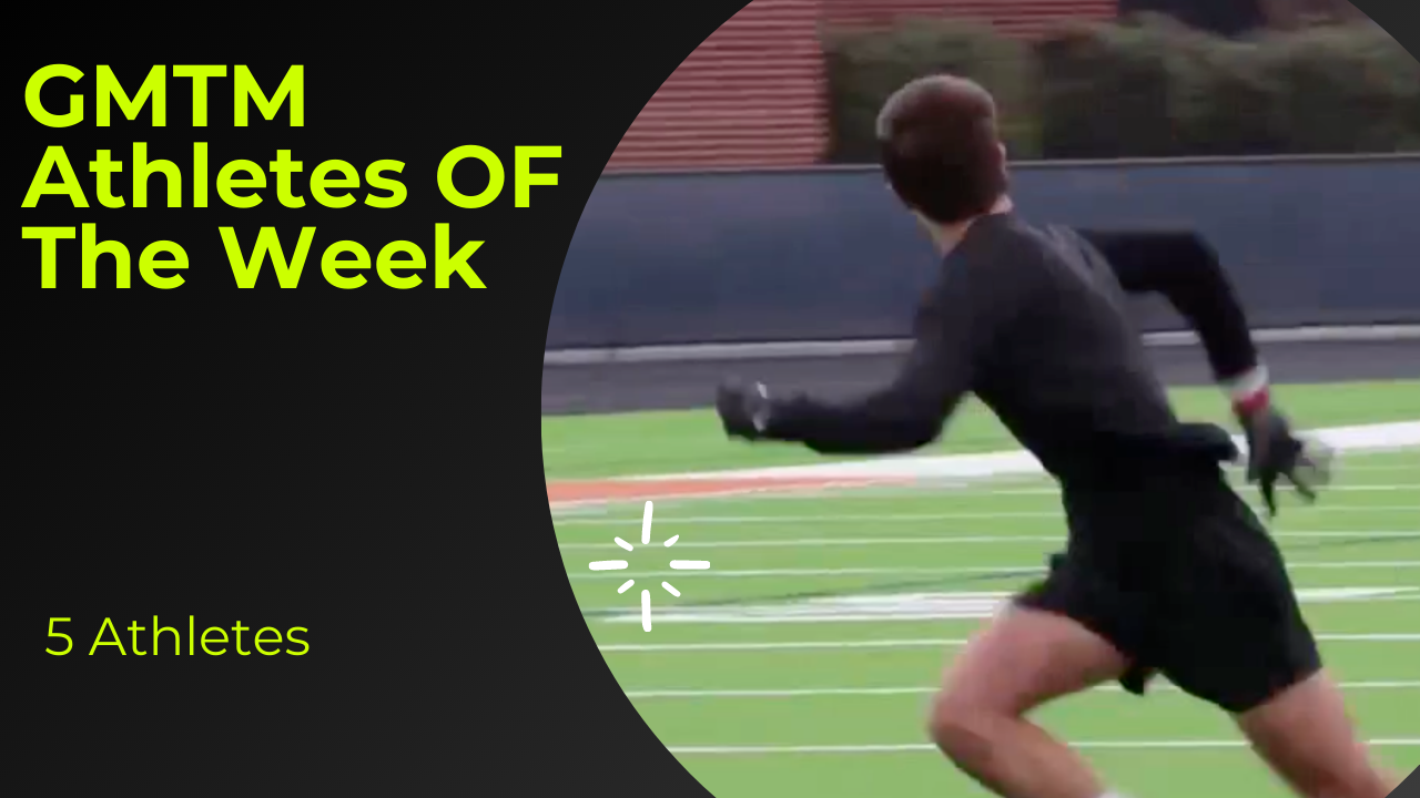 GMTM Athletes Of The Week - 6/8/2021