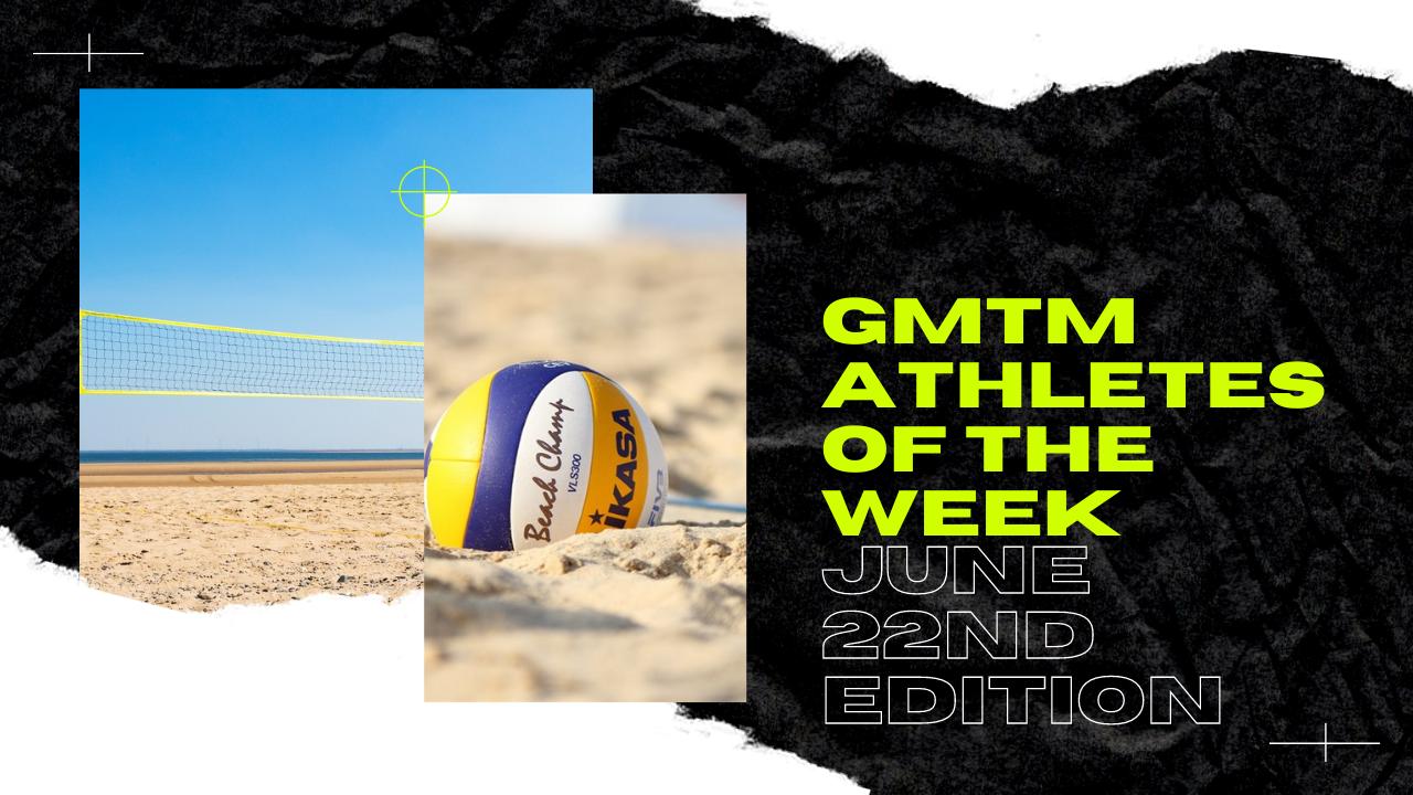 Athletes Of The Week: June 20 - June 26, 2021