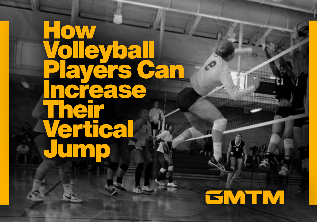 Seven Tips Every Volleyball Player Needs To Increase Their Vertical Jump