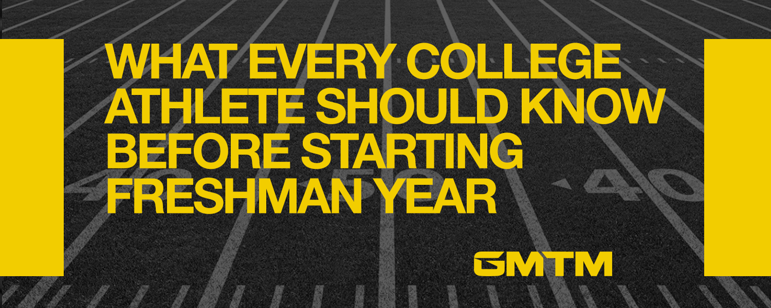 What Every College Athlete Should Know Before Freshman Year Starts