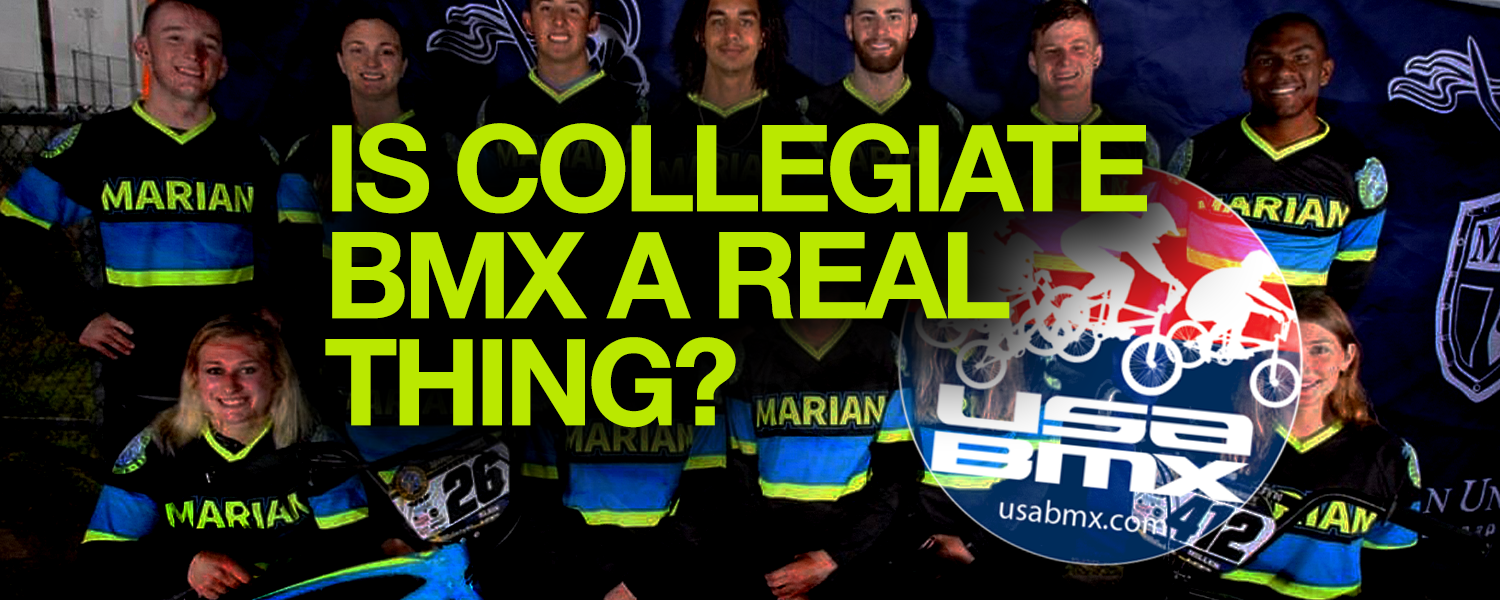 College BMX is a reality... Here's what you need to know