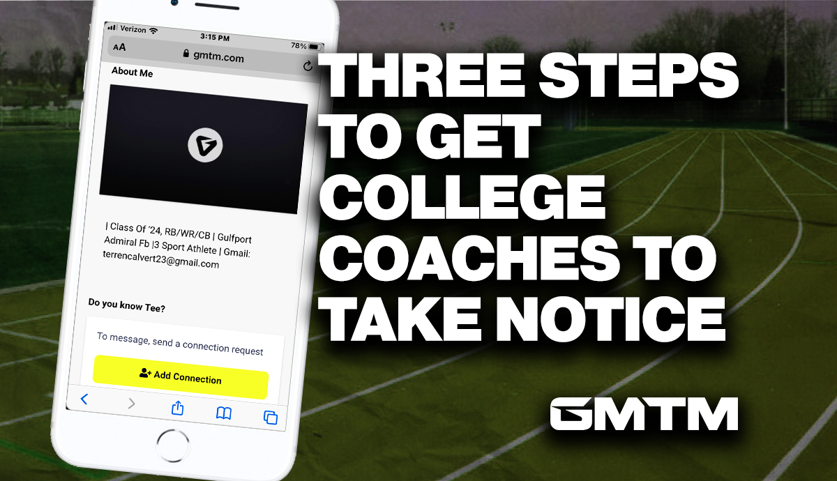 Three Steps To Get College Coaches To Start Noticing You