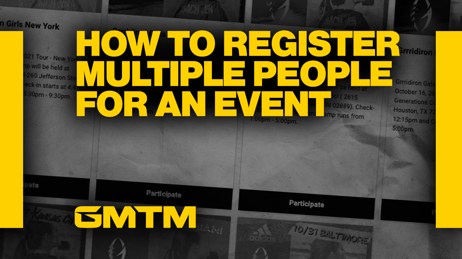 How To Register Multiple People For A GMTM Event
